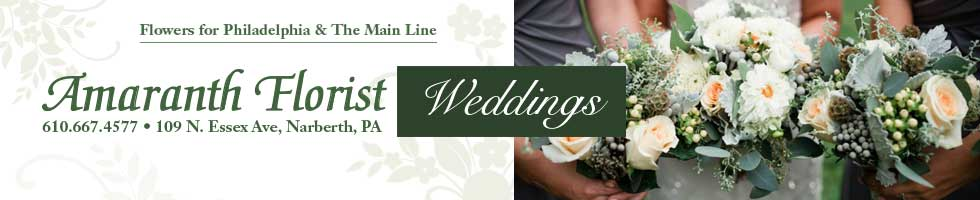 Amaranth Wedding Florist, Philadelphia, Main Line, Narberth PA, Wedding Flowers